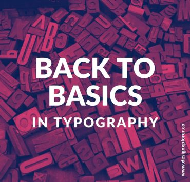 Back to Basics in Typography