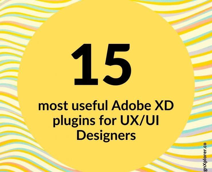 15 most useful Adobe XD plugins for UX/UI Designers - DesignXplorer.co