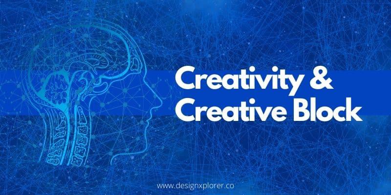 Creativity and Creative Block