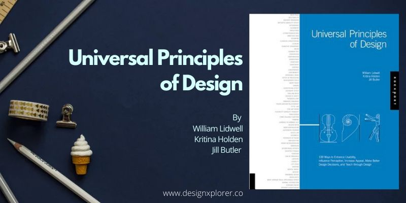 Universal Principles of Design - DesignXplorer.co