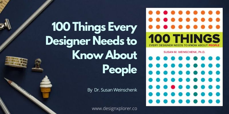 100 Things Every Designer Needs to Know about People - DesignXplorer.co