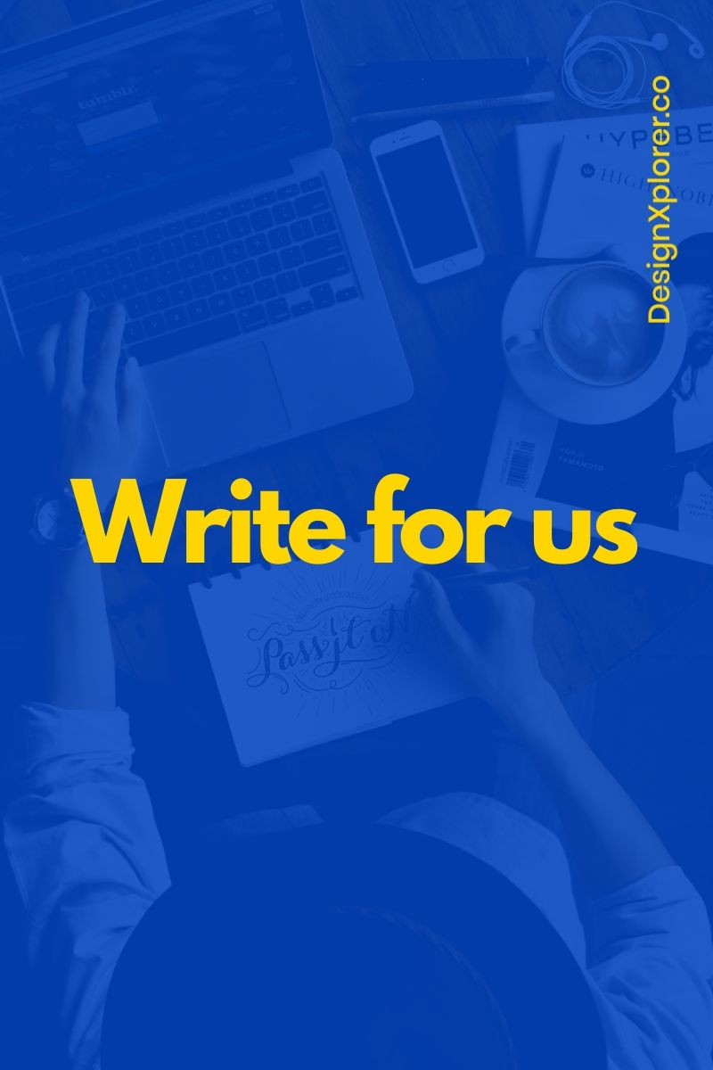 write for us - DesignXplorer.co