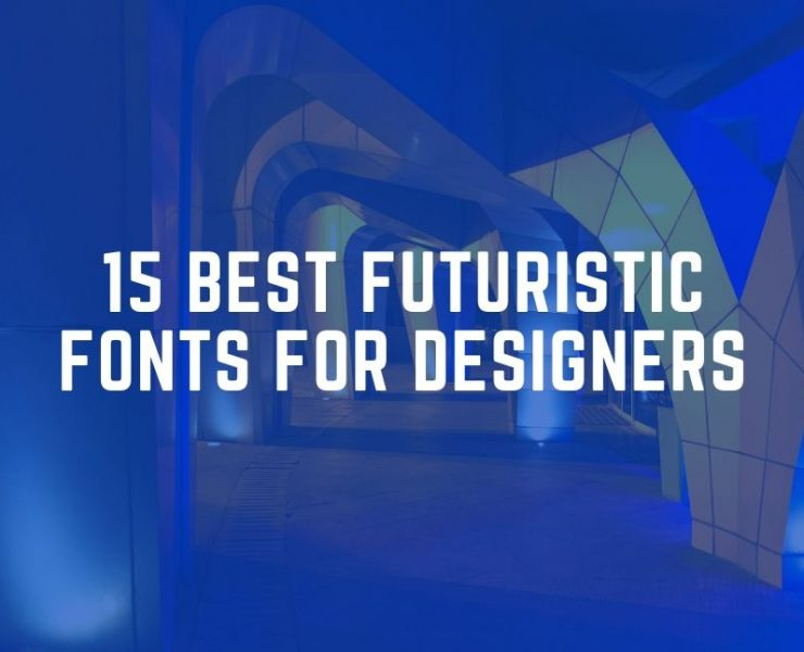 Best Futuristic Fonts for Designers