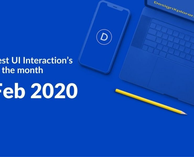 Best UI Interaction's of the month – Feb 2020