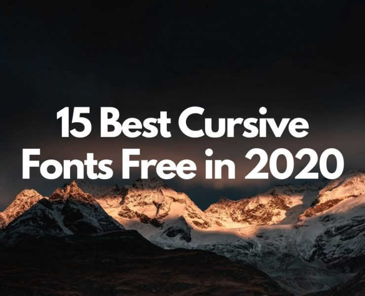 15 Best Cursive Fonts for Designers Free in 2020