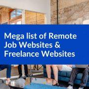 Mega list of Remote Jobs Websites & Freelance Website