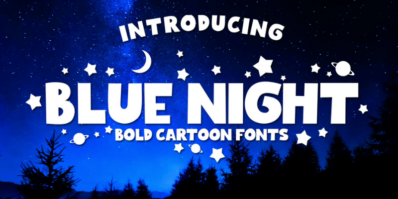 Blue Night Bold Cartoon Fonts