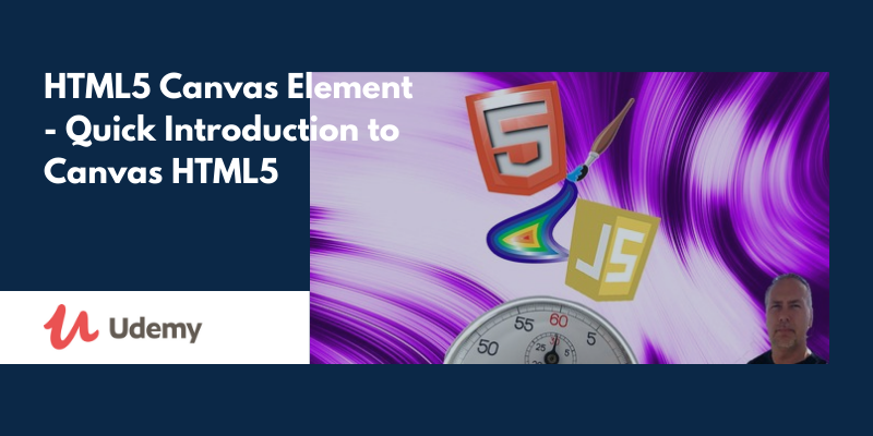 HTML5 Canvas Element - Quick Introduction to Canvas HTML5
