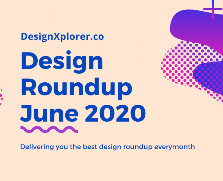 Design Roundup June 2020