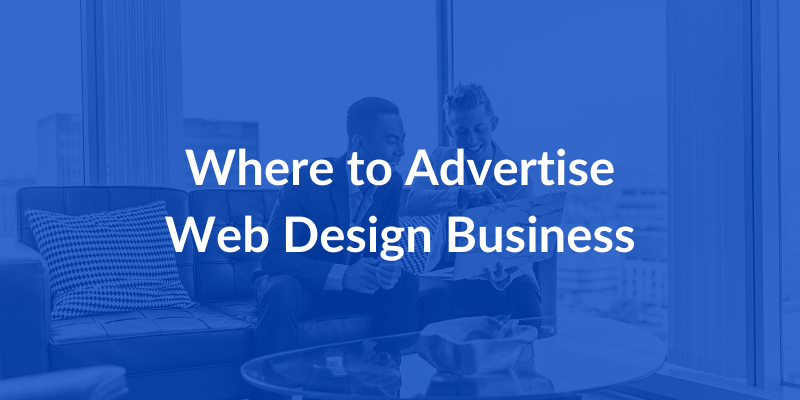 Where to Advertise Web Design Business