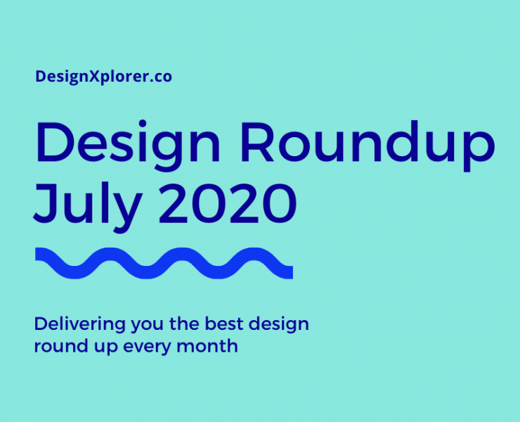 Design Roundup July 2020