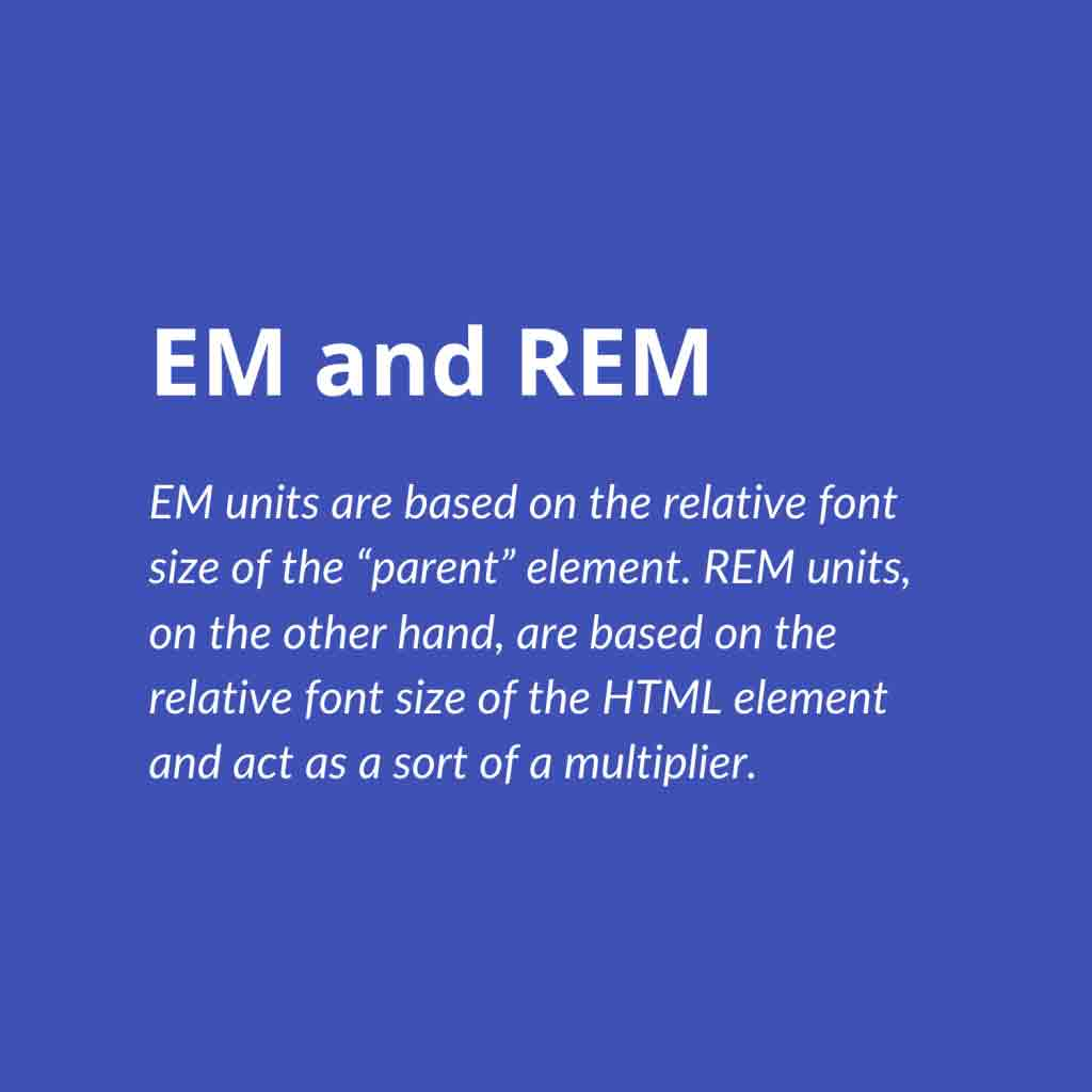 Use EMs or REMs