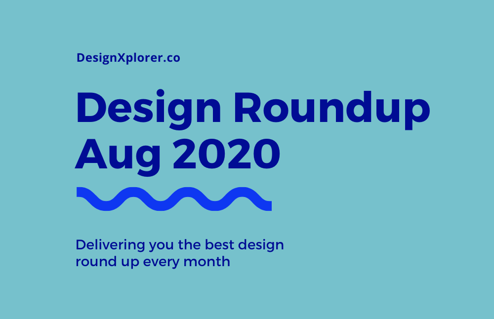 Design Roundup August 2020