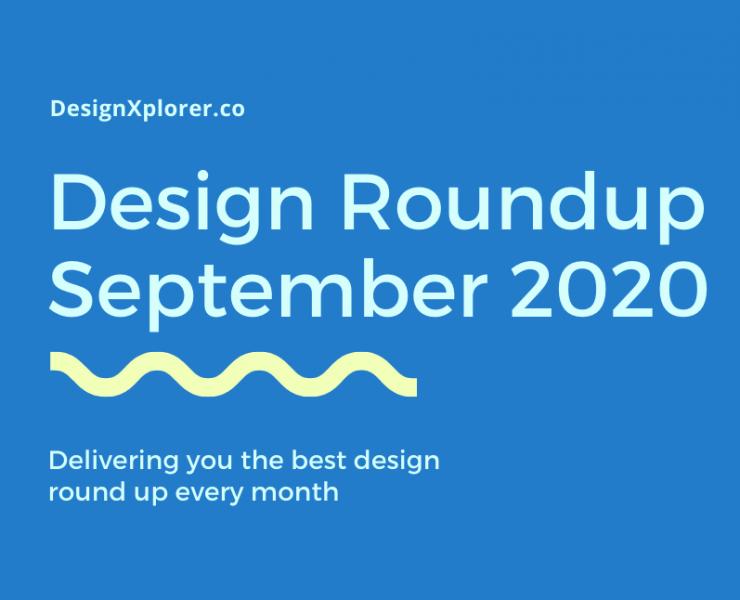 Design Roundup September 2020