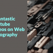 7 Fantastic Youtube Videos on Web Typography