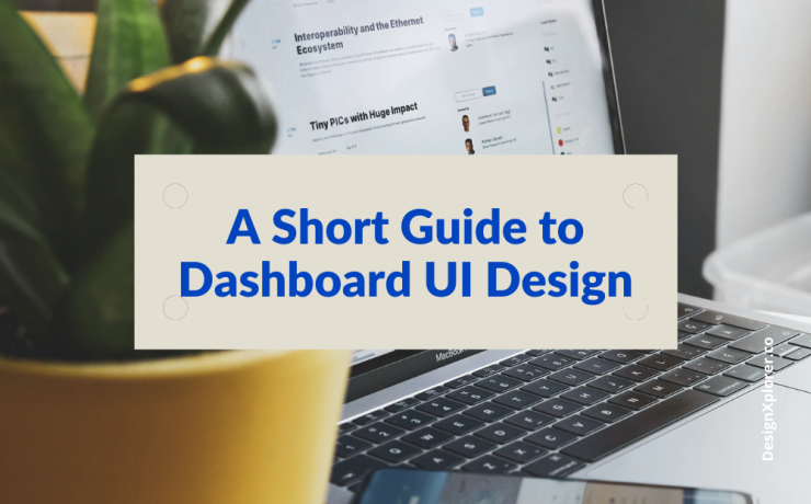A Short Guide to Dashboard UI Design