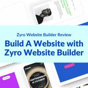 Build A Website with Zyro Website Builder – Zyro Website Builder Review