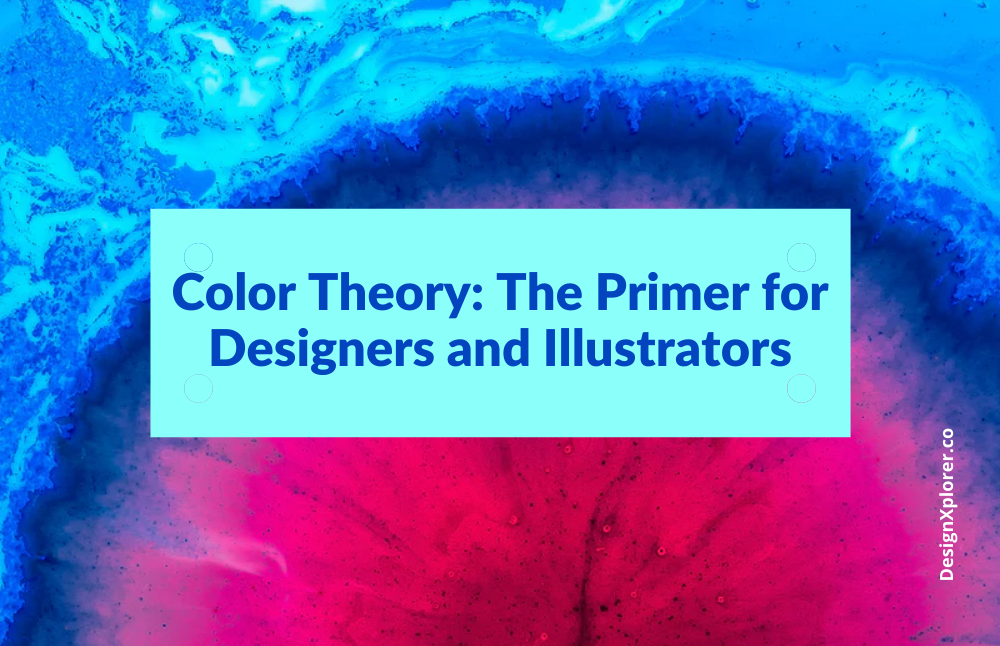 Color Theory: The Primer for Designers and Illustrators